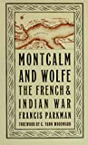 Montcalm And Wolfe (0306806215) by Parkman, Francis