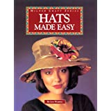 Hats Made Easy (Milner Craft Series)by Lyn Waring