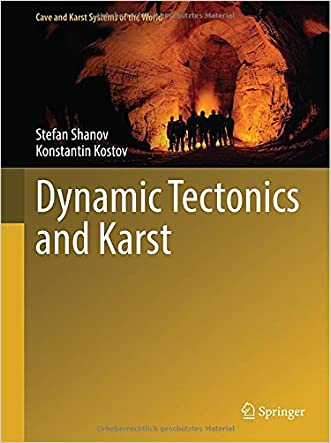 Dynamic Tectonics and Karst (Cave and Karst Systems of the World)