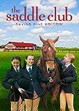 The Saddle Club: Saving Pine Hollow