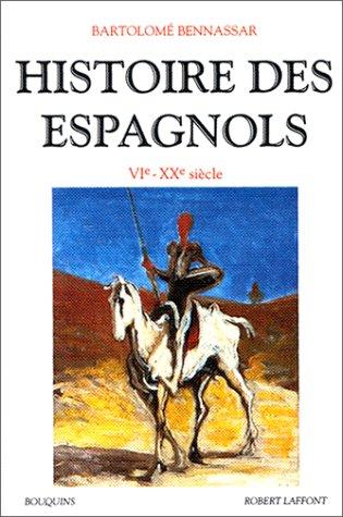 Histoire des Espagnols, VIe-XXe siècle