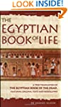 The Egyptian Book of Life: A True Tra...