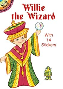 Willie the Wizard: With 14 Stickers (Dover Little Activity Books Paper Dolls) Robbie Stillerman