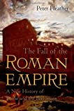 The Fall of the Roman Empire: A New History of Rome and the Barbarians (0195325419) by Peter Heather