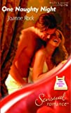 One Naughty Night (Sensual Romance S.) (0263840344) by Joanne Rock