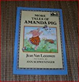 img - for More Tales of Amanda Pig (Easy-to-Read, Puffin) by Jean Van Leeuwen (1988-04-30) book / textbook / text book
