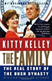 The Family: The Real Story of the Bush Dynasty (1400096413) by Kitty Kelley