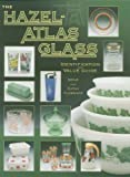 img - for The Hazel-Atlas Glass: Identification and Value Guide book / textbook / text book