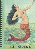 img - for La sirena (Diario en blanco/blank diary) book / textbook / text book