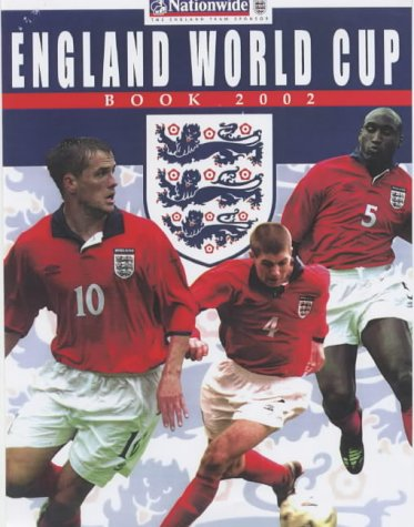 The Official England World Cup Book 2002 (World Cup 2002)