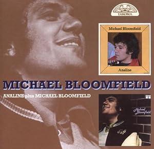 Analine/Michael Bloomfield