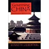 Governing China: From Revolution to Reform (Second Edition) ~ Kenneth Lieberthal