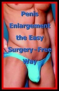 Penis Enlargement the Easy Surgery-Free Way [Thompson Publishing,2005] [Paperback]