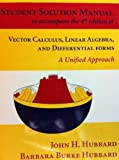 Student Solution Manual to accompany 4th edition of Vector Calculus, Linear Algebra, and Differentia