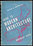 img - for Guide to Modern Architecture: Northeast States book / textbook / text book
