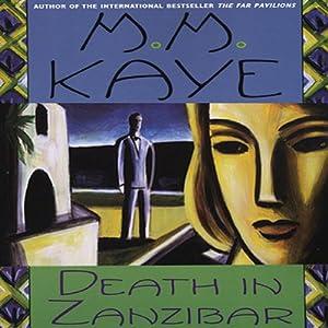 Death in Zanzibar | [M. M. Kaye]