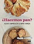 Hacemos pan / We Make Bread