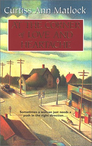Image for At The Corner Of Love And Heartache