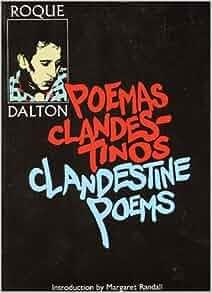 Clandestine Poems/Poemas Clandestinos: Roque Dalton