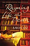 Rhyming Life and Death (0099521024) by Oz, Amos
