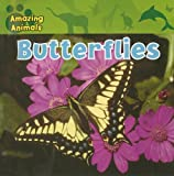 img - for Butterflies (Amazing Animals (Gareth Stevens Paperback)) book / textbook / text book