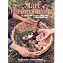 Start Mushrooming: The Easiest Way to Start Collecting 6 Edible Mushrooms