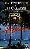 echange, troc Îles... était une fois - Vol.2 : Les Caraïbes [VHS]
