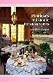 img - for Florida's Hisoric Restaurants (Historic Restaurants Cookbook) book / textbook / text book