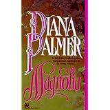 Magnolia ~ Diana Palmer