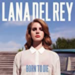 Born To Die (Standard Version) [Expli...