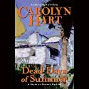 Dead Days of Summer Audiobook by Carolyn Hart Narrated by Kate Reading