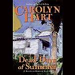 Dead Days of Summer   Carolyn Hart