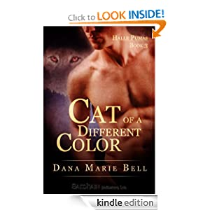 Cat of a Different Color (Halle Puma) Dana Marie Bell