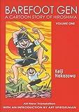 img - for By Keiji Nakazawa - Barefoot Gen: A Cartoon Story of Hiroshima, Vol. 1 (8.2.2004) book / textbook / text book