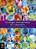 Strategic Management of e-Business (0470802928) by McKay, Judy