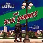 The Blue Hammer | Ross MacDonald