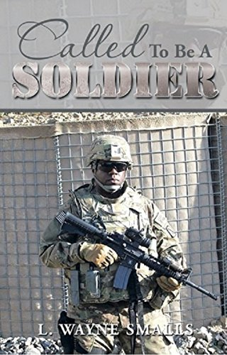 Called To Be A Soldier by L. Wayne Smalls ebook deal