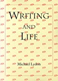 Writing and Life (0874517303) by Lydon, Michael