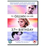 To Gillian On Her 37th Birthday [DVD] [2007]by Peter Gallagher