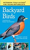 Peterson Field Guides For Young Naturalists: Backyard Birds (Turtleback School & Library Binding Edition)