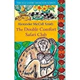 The Double Comfort Safari Club Alexander McCall Smith