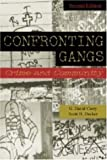 Confronting Gangs: Crime and Community