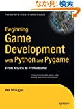 Beginning Game Development With Python and Pygame: From Novice to Professional