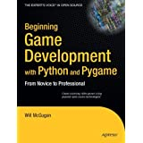 Beginning Game Development With Python and Pygame: From Novice to Professionaldi Will Mcgugan