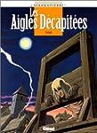 Les Aigles d�capit�es, tome 6 : Alix