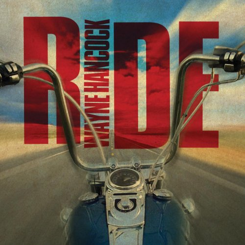 Wayne Hancock – Ride (2013) [FLAC]