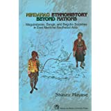 Mindanao Ethnohistory Beyond Nations: Maguindanao, Sangir, and Bagobo Societies in East Maritime Southeast Asia...