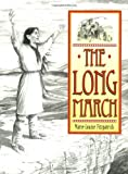 img - for The Long March: The Choctaw's Gift to Irish Famine Relief book / textbook / text book