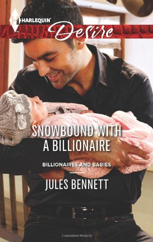 Image of Snowbound with a Billionaire (Harlequin Desire\Billionaires and Babies)