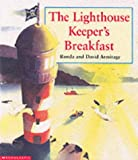 The Lighthouse Keeper's Breakfast (043997934X) by Armitage, David